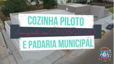 Inauguração Cozinha Piloto e Padaria Municipal